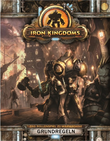 Iron Kingdoms Grundregel